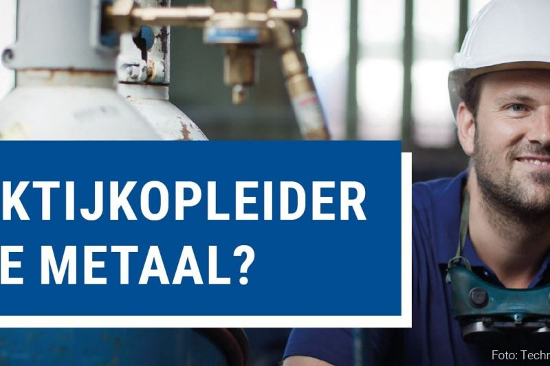 Professionaliseringstraject praktijkopleiders in de metaal!